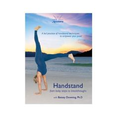 Amazon.com: Handstand - From Baby Steps to Breakthroughs with Betsy Downing: Movies & TV