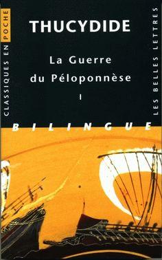 Guerre du Péloponnèse. Tome I, Livres I et II, version Classiques en poche