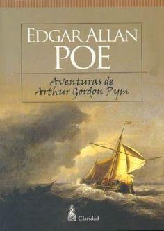 Las aventuras de Arthur Gordon Pym, de Edgar Allan Poe. Sigo traumada con el final XD