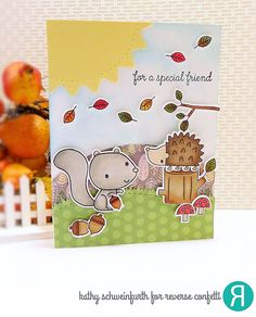 Card by Kathy Schweinfurth. Reverse Confetti stamp set: Nuts About You. Confetti Cuts: Nuts About You and Boo To You (sun). RC 6x6 paper pad: Every Little Bit. Friendship card. Thank you card. Squirrel and hedgehog.