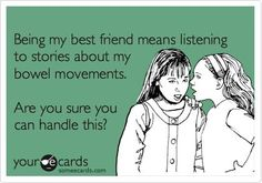 It's funny because its true! Oh @Mandy Bryant Herried, how this makes me think of you this morning...