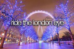 Teenage Bucket List | The Teen Bucket List | Ride the London Eye. | We Heart It