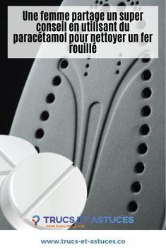 Avez-vous un fer rouillé à la maison ? Essayez cette astuce avec du paracétamol !