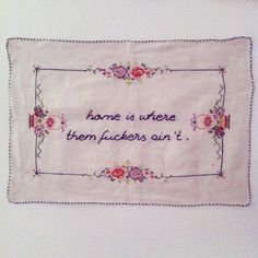 hand embroidered large vintage tray cloth - home is where you ain't. ** Pinning for embroidery inspiration. Cross Stitching, Cross Stitch Embroidery, Embroidery Patterns, Learn Embroidery, Hand Embroidery, Do It Yourself Inspiration, Lesage, Needlepoint, Needlework