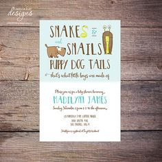 Snakes Snails and Puppy Dog Tails that's what by LarissaKayDesigns