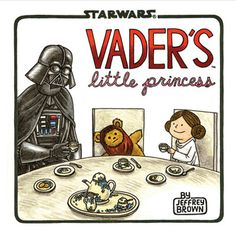 Darth Vader Would Have Been A Great Dad. This is just about the sweetest thing ever.