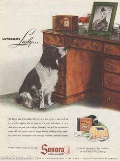 1940s vintage SONORA Radio ENGLISH SPRINGER Spaniel DOG LONESOME Soldier ARMY Ad