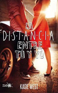 P R O M E S A S   D E   A M O R: Reseña | La distancia entre tú y yo, Kasie West
