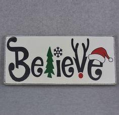 Believe Rustic Wood Sign, Christmas Tree, Snowflake, Reindeer Antlers & Santa Hat