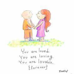 Buddha Doodles - You are loved. You are loving. You are lovable. Cute Quotes, Happy Quotes, Positive Quotes, Spiritual Quotes, Positive Vibes, Tiny Buddha, Little Buddha, Buddah Doodles, Buddha Thoughts