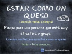 Estar como un queso #Spanish #expressions