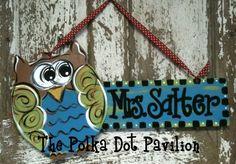 Rectangle Sign w/ Owl for my classroom door