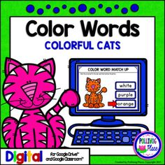 This  Colorful Cats Color Word matching activity  is designed for the interactive digital  classroom using Google Drive (TM). Your  students  will  practicematching  colors to color words.This  activity set includes:  * 10 slides for matching color words (colors used: black, blue, brown, green, orange, pink, purple, red, white, and yellow)  * Student instruction slide  * Getting started guide for teachers    This  is a low-prep activity that works with Google Drive (TM) and Google Classroom…