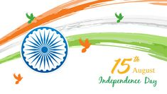 Indian Independence Day on August 15th (2)