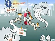 Agility City  Android Game - playslack.com , Pass together with your terrier a hindrance course.  He can quickly and dexterously turn aside and overcome all hindrances which stage of effort will grow in quotient to travelling .  He can run, jump, travel.  There is absorbing gameplay, bewitching and exact graphics beautiful sounds and many other things.  Set up an evidence and produce your actions!