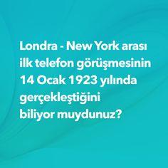 Londra New York arası ilk telefon görüşmesinin 14 Ocak 1923 yılında gerçekleştiğini biliyor muydunuz?