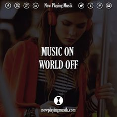 Music on, world off.  #quotes #quote #music #on #world