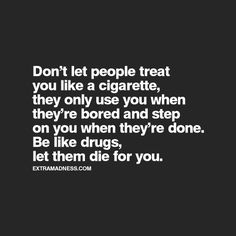 Welcome to Extramadness - Your source for relatable quotes. Favorite Quotes, Best Quotes, Love Quotes, Funny Quotes, Inspirational Quotes, Drug Quotes, Meaningful Quotes, Quotable Quotes, Cool Words