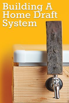 Learn how to build, maintain, and troubleshoot your home draft system.  https://beerandbrewing.com/VrIYQiIAAPFCQBsC/article/building-a-home-draft-system