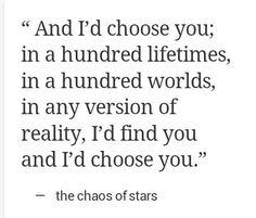 I'd always choose you,Neil