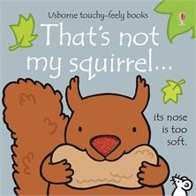 Buy the That's not my squirrel. Board Book for Kids by Fiona Watt and Illustrated by Rachel Wells and more quality Fishing, Hunting and Outdoor gear at Bass Pro Shops. Best Children Books, Childrens Books, Young Children, Good Books, My Books, Fiona Watt, Bright Pictures, Fallen Book, Reading