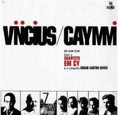 Vinicius e Caymmi no Zum Zum com o Quarteto em Cy e o conjunto de Oscar Castro Neves, 1965