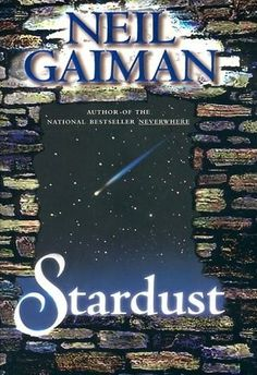 Stardust by Neil Gaiman - the movie is also good, but of course the book is better :-)