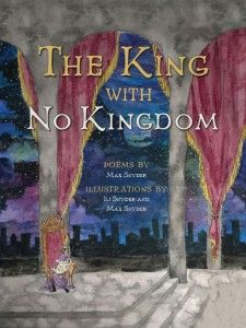 The King with No Kingdom by Max Snyder