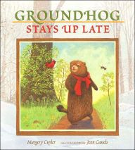 Groundhog Stays Up Late by Margery Cuyler, Jean Cassels (Illustrator). Groundhog Day books for children. Preschool Groundhog, Groundhog Day Activities, Book Activities, Holiday Activities, Up Book, Love Book, Staying Up Late, Stay Up, Problem And Solution