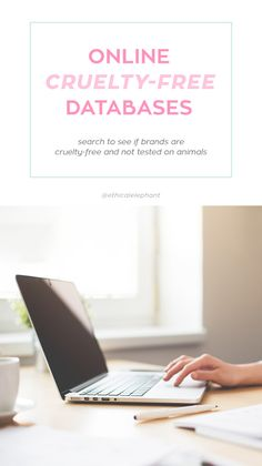 Looking for cruelty-free beauty products? Search from one of these free online cruelty-free databases to find out if a brand or products was not tested on animals!