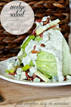 Wedge Salad with Garlic Ranch Dressing -
