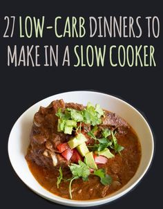 27 Delicious Low-Carb Dinners To Make In A Slow Cooker from Buzzfeed