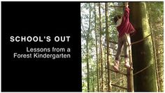 The Learning Landscape: Forest School Short Film