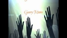 """Garry Moore """"What You Come To Do"""" (from the album Triumphant Volume 2) https://www.youtube.com/watch?v=XikqhkN-khg&feature=youtu.be #GarryMoore #Music #Soul #Gospel #Christian #Guitar #Up"""