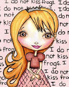 Princess Print Art For Little Girls.  'I Do Not Kiss Frogs'.