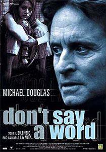 Don't Say a Word: scheda film completa e opinioni