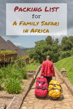 Going on an African safari, with or without kids? Here's a perfect safari packing list.