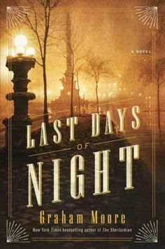 """""""The Last Days Of Night"""" by Graham Moore ... When electric light innovator Thomas Edison sues his only remaining rival for patent infringement, George Westinghouse hires untested Columbia Law School graduate Paul Ravath for a case fraught with lies, betrayals and deception.  Find this book here @ your Library http://hpl.iii.com/record=b1268712~S1"""
