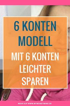 Das 6 Konten Modell - so sparst du mit Freude! - MyMoneyMind