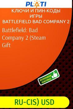 Battlefield: Bad Company 2 (Steam Gift Ключи и пин-коды Игры Battlefield Bad Company 2