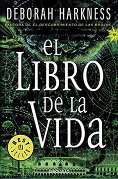 El Libro De La Vida. El Descubrimiento De Las Brujas 3 (BEST SELLER)