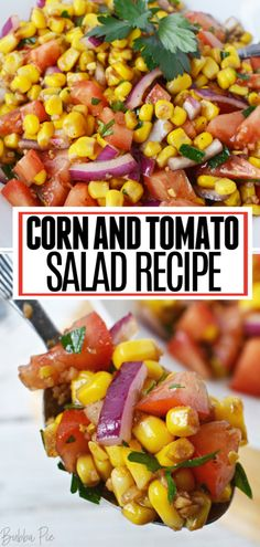 This fresh blend of corn tomatoes red onion balsamic vinegar olive oil and other seasonings will be your new go-to summer salad! This Corn and Tomato Salad is great for parties picnics and cookouts! Corn And Tomato Recipe, Recipe Using Tomatoes, Tomato And Onion Salad, Recipes For Tomatoes, Tomato Side Dishes, Vegetable Dishes, Corn Recipes, Side Dish Recipes, Red Onion Recipes