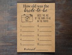 Play this game with your family and friends at your bridal or wedding shower by having them guess the age of the bride-to-be in different photographs. This game is a great way to incorporate the brides childhood into her bridal shower. This game is sure to spark conversation about