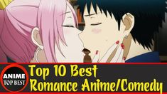 Best Romance Anime Top 10 Romances Comedy Romantic Movies Romanticism Books