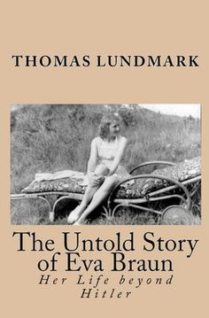 The Untold Story of Eva Braun: Her Life Beyond Hitler I Love Books, Good Books, Wwii, Documentaries, Literature, Interview, Author, Reading, Movie Posters