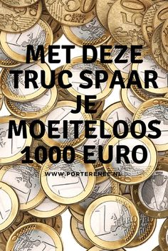 Met deze truc spaar je moeiteloos 1000 euro With this trick you effortlessly save 1000 euros # redeem Money Saving Challenge, Money Saving Tips, Euro, Show Me The Money, How To Make Money, Household Expenses, Teen Money, Budget Organization, Organizing