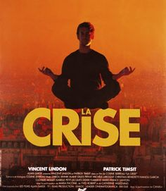 Fiche pédagogique - Exploitation d'un extrait de film: La Crise de Colline Serreau (1992) - Niveau - A partir de B1. Elèves de lycée. - Ense...