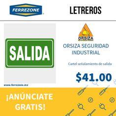 #Protección #Letreros #SeñalamientoSalida http://www.ferrezone.mx  El mercado ferretero de México Anúnciate gratis