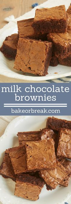 Sweet, smooth milk chocolate offers a tasty twist on a classic dessert with Milk Chocolate Brownies. - Bake or Break ~ http://www.bakeorbreak.com