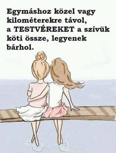 40 sister sayings, funny quotes and wisdom about siblings - Geschwister. - 40 sister sayings, funny quotes and wisdom about siblings - Geschwister. Best Friend Quotes, Best Friends, Sister Friends, Friends Image, True Friends, Love My Sister, Lil Sis, Leo Buscaglia, Sisters Forever